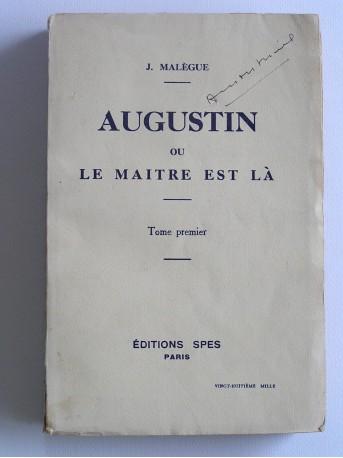 J. Malegue - Augustin ou le maître est là. Tome 1
