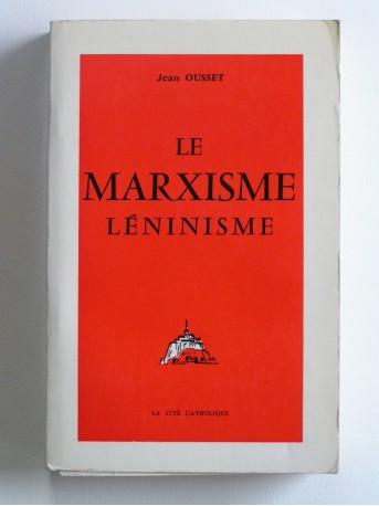 Jean Ousset - Le Marxisme-Léninisme