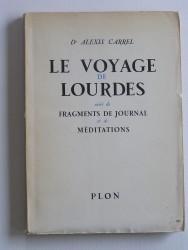 Le voyage de lourdes. Suivi de Fragments de journal et de méditations