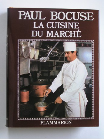 Paul bocuse la cuisine du march - Livre de cuisine paul bocuse ...
