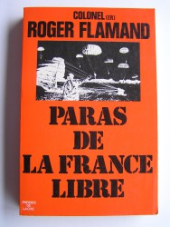 Colonel Roger Flamand - Paras de la France Libre