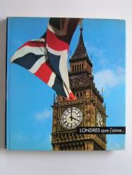 Londres que j'aime...