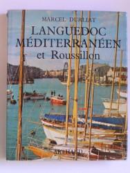 Marcel Durliat - Languedoc Méditérranéen et Roussillon