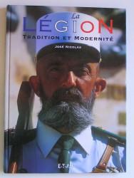 La Légion. Tradition et modernité