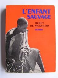 Henry de Monfreid - L'enfant sauvage