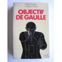 Pierre Démaret - Objectif De Gaulle