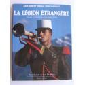 John Robert Young - La Légion Etrangère. Voyage à l'intérieur d'un corps d'élite