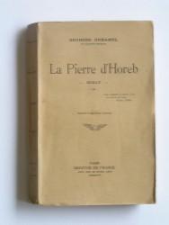 Georges Duhamel - La Pierre d'Horeb