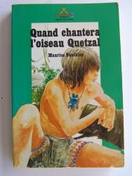 Maurice Vauthier - Quand chantera l'oiseau Quetzal