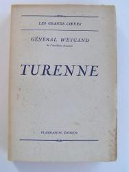 Général Maxime Weygand - Turenne