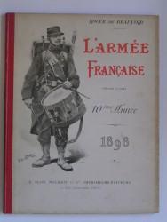 L'Armée française. Annuaire illustré. 10ème année. 1898
