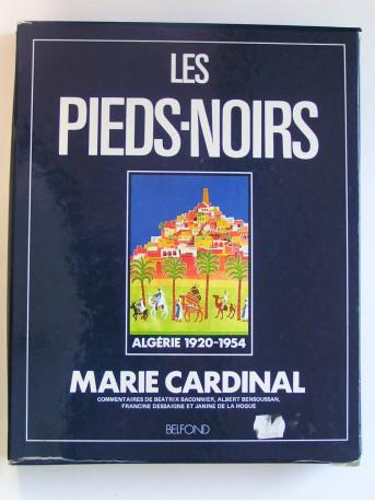 Marie Cardinal - Les Pieds-Noirs
