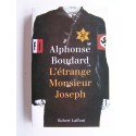 Alphonse Boudard - L'étrange Monsieur Joseph
