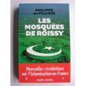 Philippe de Villiers - Les mosquées de Roissy