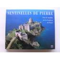 Thierry Lefèvre - Sentinelle de pierre. Forts & citadelles sur les frontières de la France