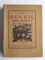 Roland Dorgelès - Le réveil des morts