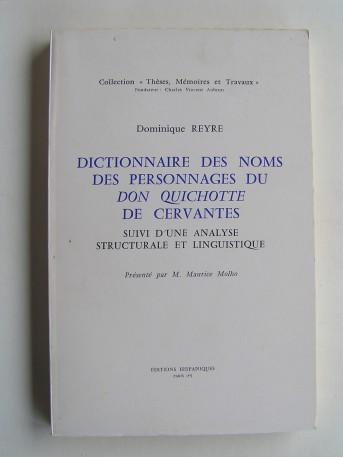 Dominique Reyre - Dictionnaire des noms des personnages du Don Quichotte de Cervantes