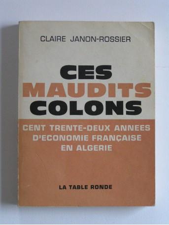Claire Janon-Rossier - Ces maudits colons