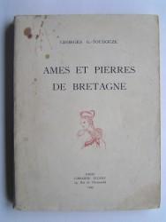 Georges-Gustave Toudouze - Ames et pierres de Bretagne