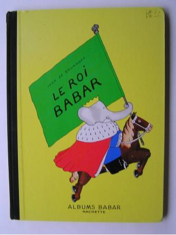 Jean de Brunhoff - Le roi Babar