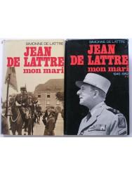 Jean de Lattre, mon mari. Tomes 1 & 2