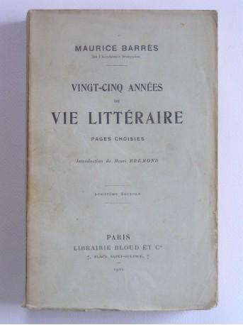 Maurice Barrès - Vingt-cinq années de vie littéraire. Pages choisies