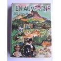 Henri Pourrat - En Auvergne. Les Limagnes