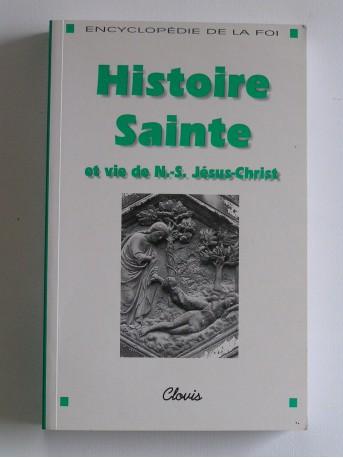 Collectif - Histoire Sainte et vie de N.-S. Jésus-Christ