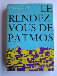 Michel Déon - Le rendez-vous de Patmos