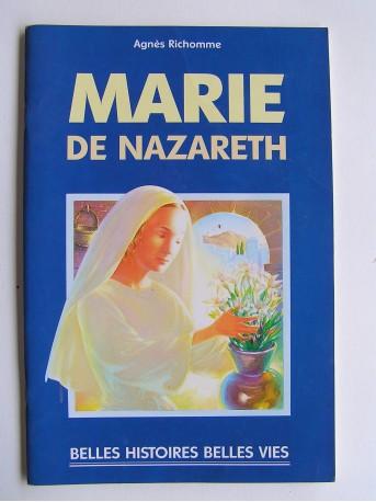 Agnès Richomme - Marie de Nazareth