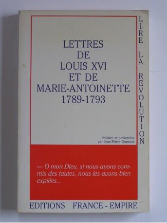 Louis XVI et Marie-Antoinette - Lettres de Louis XVI et de Marie-Antoinette. 1789 - 1793