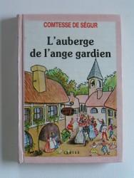 Comtesse de Ségur - L'auberge de l'Ange-Gardien