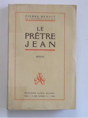Pierre Benoit - Le prêtre Jean