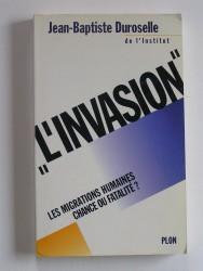 """""""L'invasion"""". Les migrations humaines, chance ou fatalité?"""