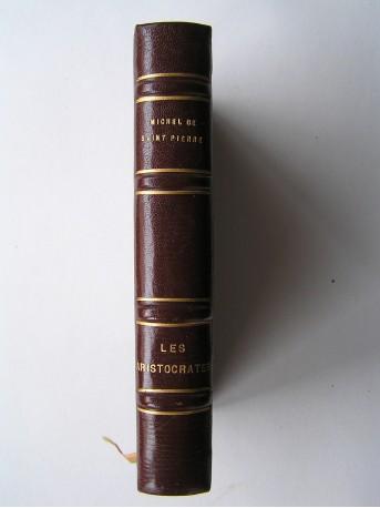 Michel de Saint-Pierre - Les aristocrates
