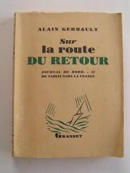 Alain Gerbault - Journal de bord. Sur la route du retour (tome2)