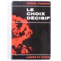 Daniel Parker - Le choix décisif