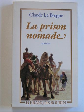 Général Claude Le Borgne - La prison nomade