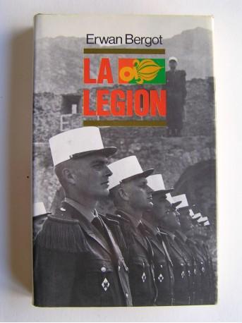 Erwan Bergot - La Légion