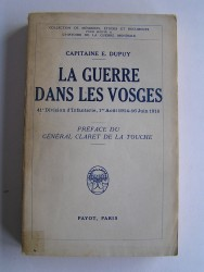 Capitaine E. Dupuy - La guerre dans les Vosges