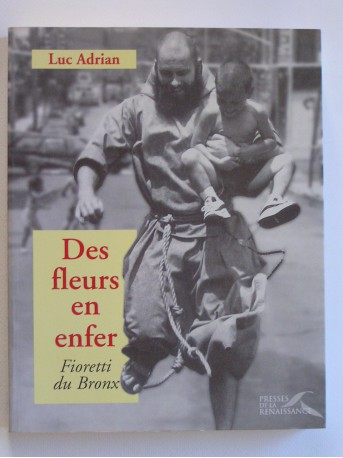 Luc Adrian - Des fleurs en enfer