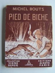 Michel Bouts - Pied de biche