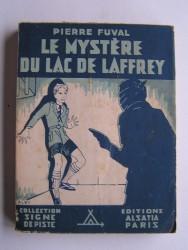 Pierre Fuval - Le mystère du lac de Laffrey
