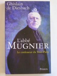 L'abbé Mugnier. Le confesseur de Tout-Paris