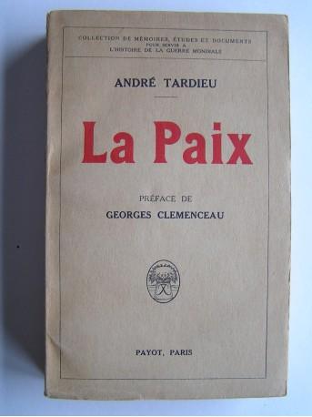 André Tardieu - La Paix
