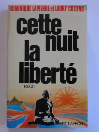 Dominique Lapierre & Larry Collins - Cette nuit, la liberté