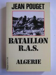 Jean Pouget - Bataillon R.A.S. Algérie