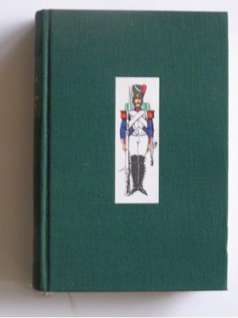 Capitaine Coignet - Les cahiers du capitaine Coignet. 1799 - 1815