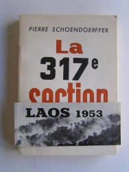 Pierre Schoendoerffer - La 317e section
