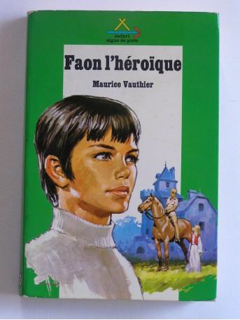 Maurice Vauthier - Faon l'héroïque